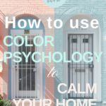 How To Use Color Psychology to Calm Your Home