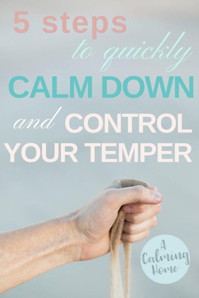 quickly calm down and control temper