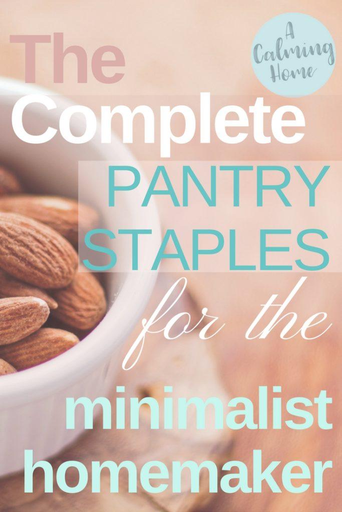 complete pantry staples for minimalist homemaker