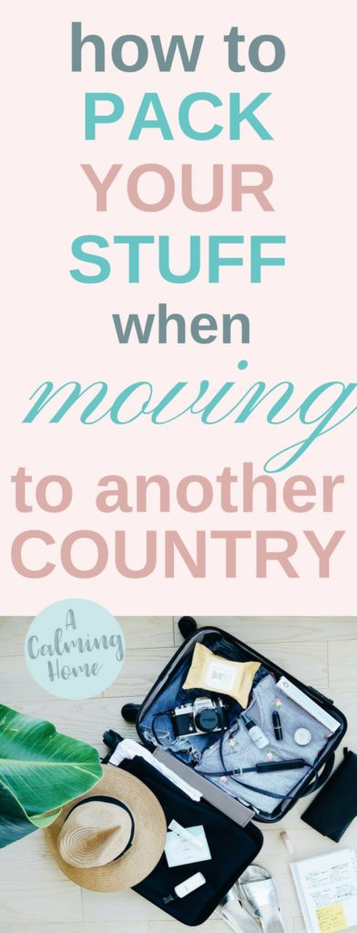 how to pack your stuff when moving to another country