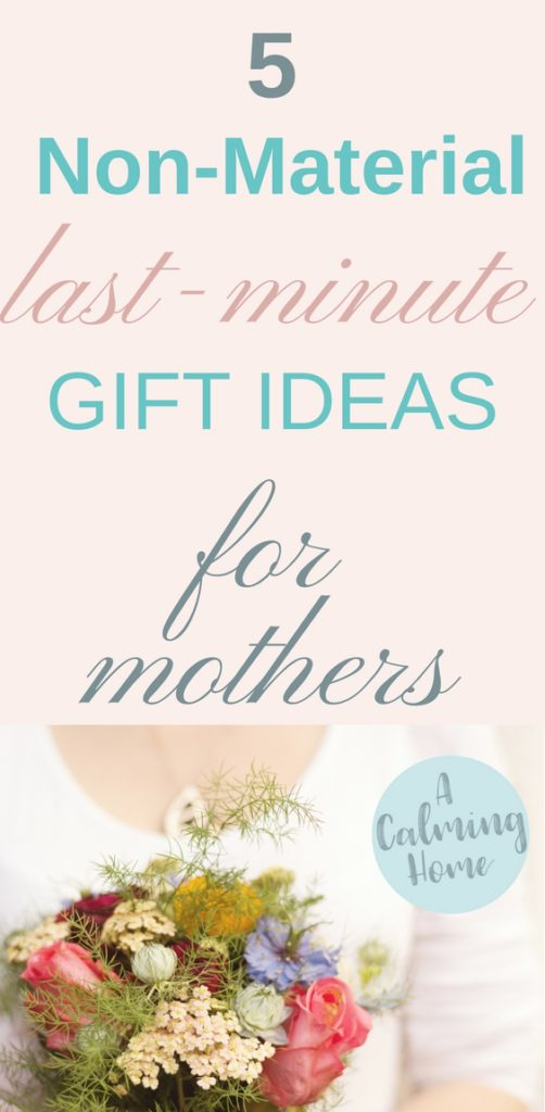 last-minute non-material gift ideas for mothers