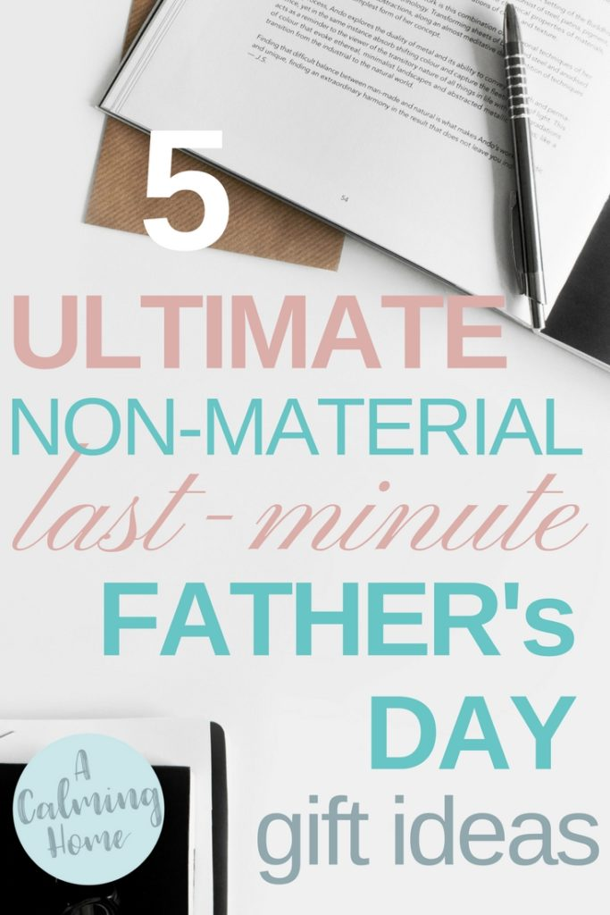 non-material last-minute father's day gift ideas